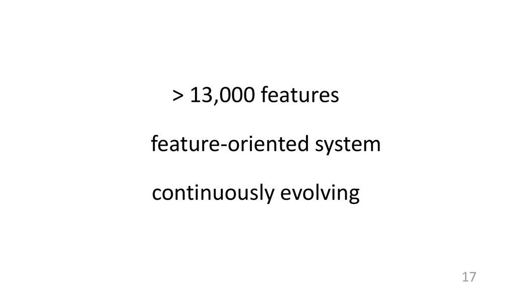 17 > 13,000 features feature-oriented system co...
