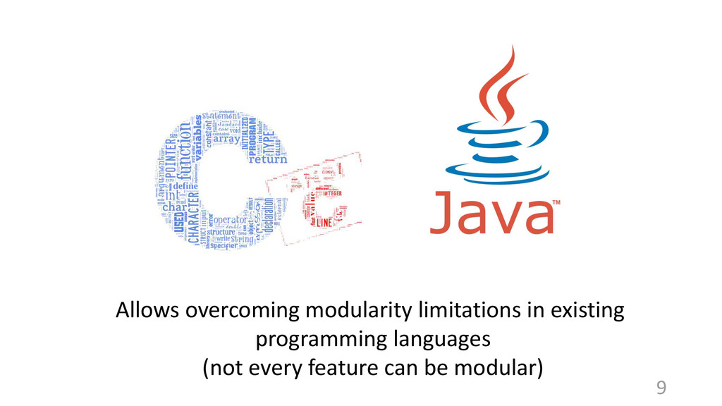 Allows overcoming modularity limitations in exi...