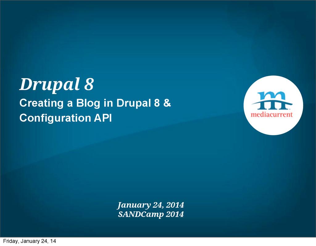 Drupal 8 Creating a Blog in Drupal 8 & Configur...