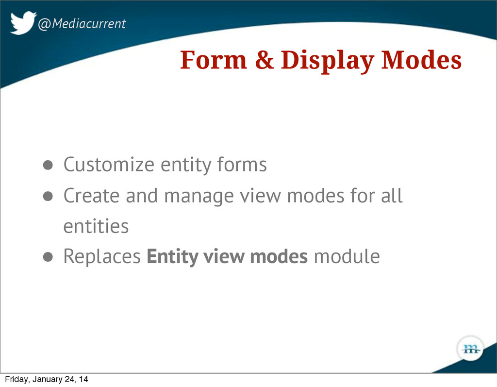 Form & Display Modes @Mediacurrent • Customize ...