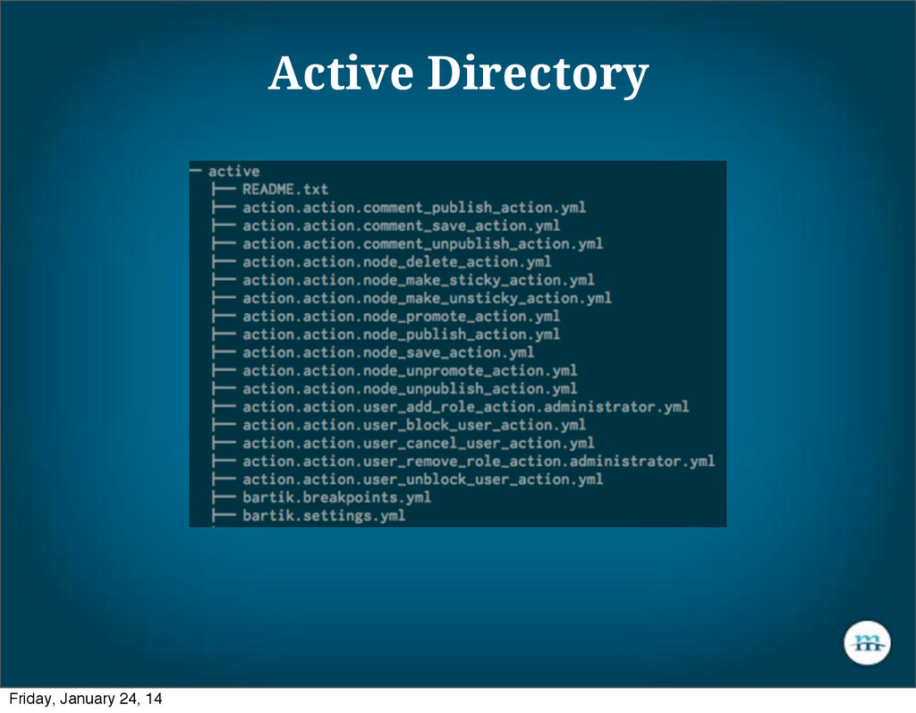 Active Directory Friday, January 24, 14