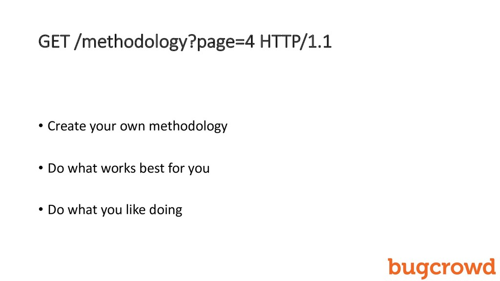 GET /methodology?page=4 HTTP/1.1 • Create your ...