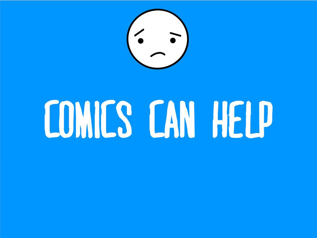 Comics can help