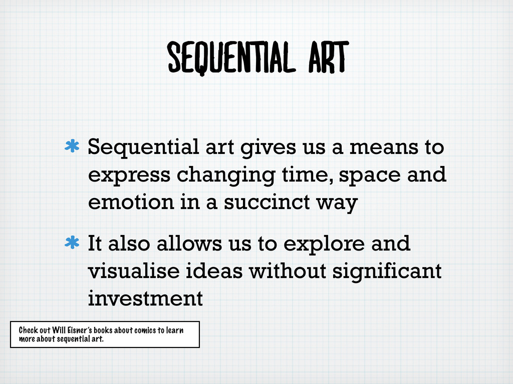 Sequential art Sequential art gives us a means ...