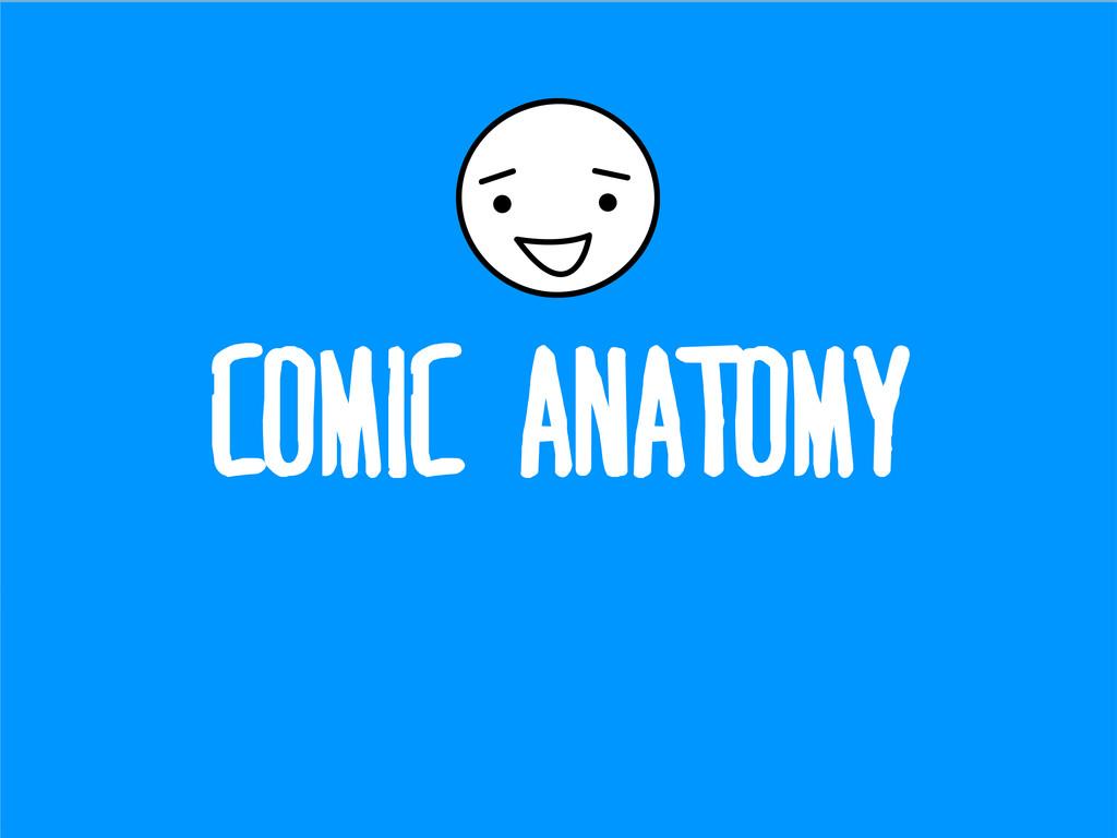 COMIC ANATOMY