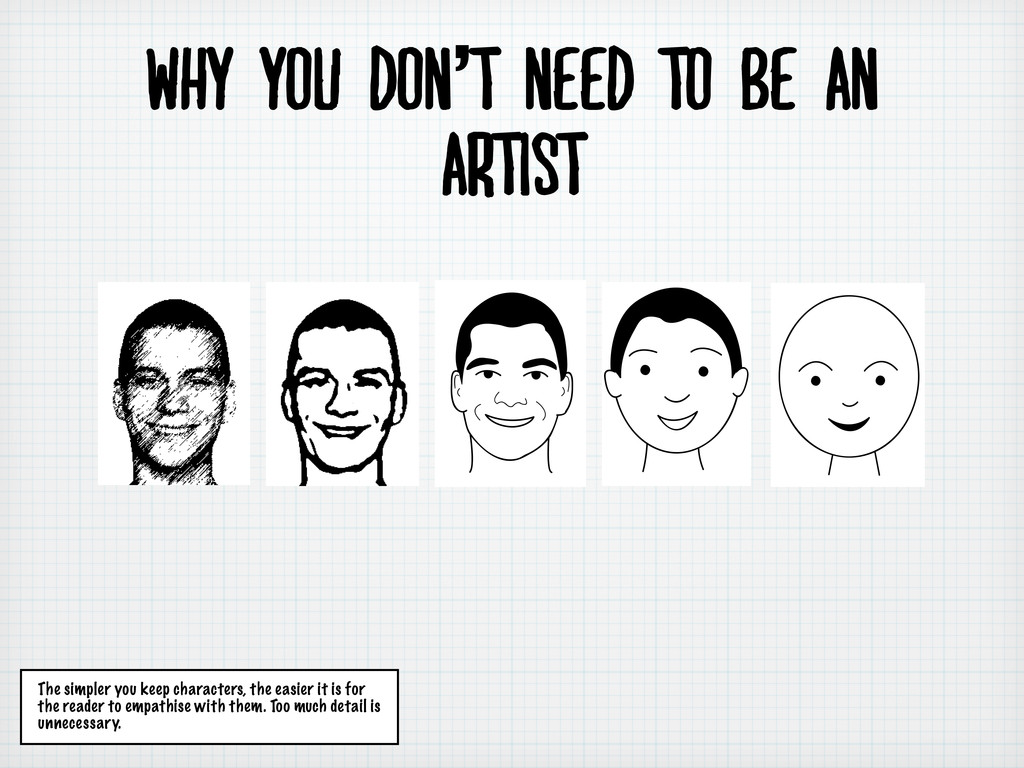 why you don't need to be an artist The simpler ...