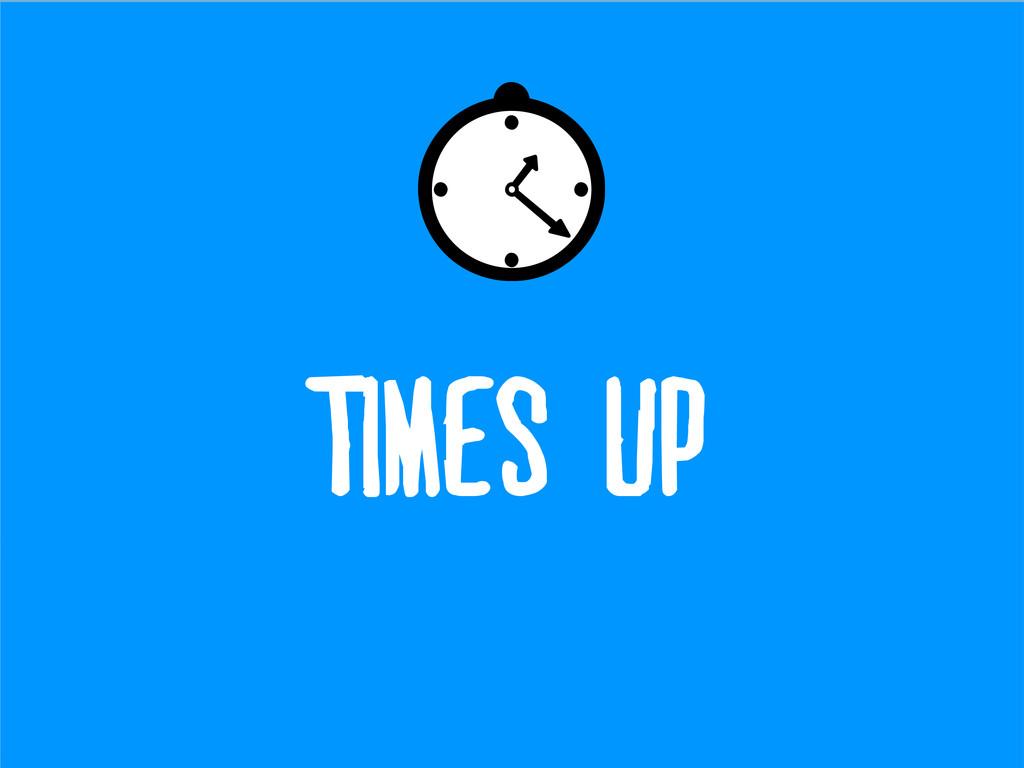 Time saving tips TIMEs UP