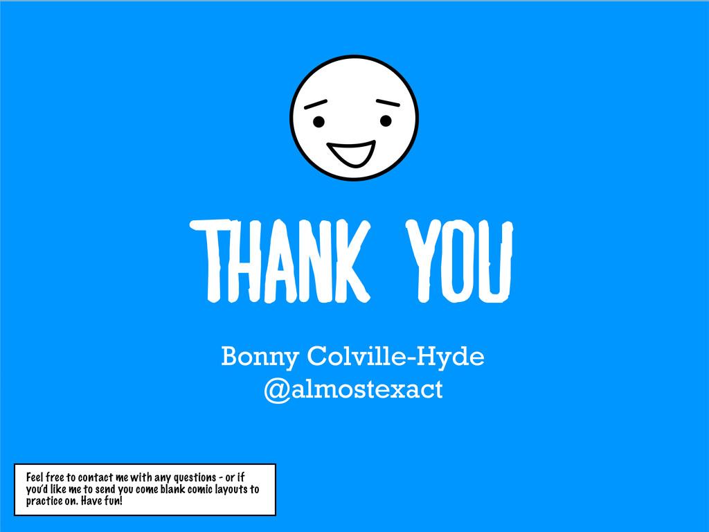 Thank you Bonny Colville-Hyde @almostexact Feel...