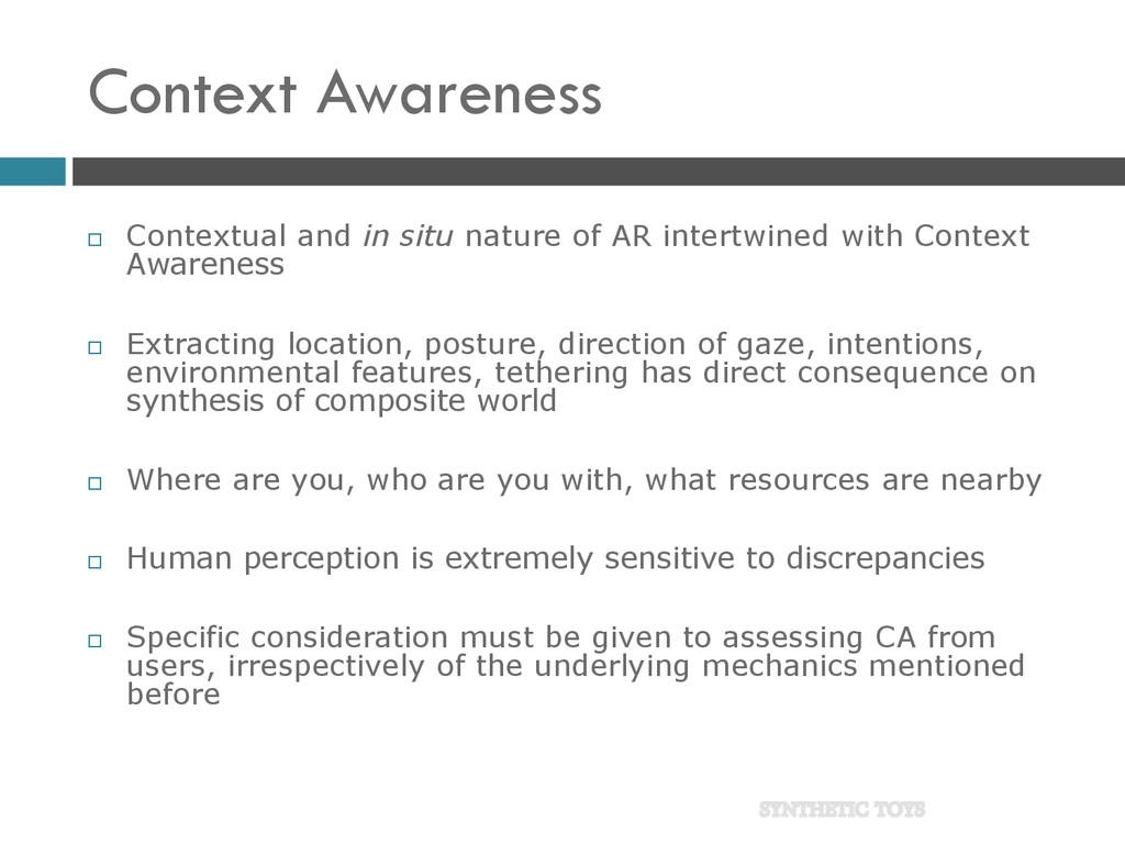Context Awareness  Contextual and in situ natu...