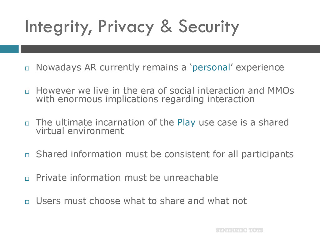 Integrity, Privacy & Security  Nowadays AR cur...