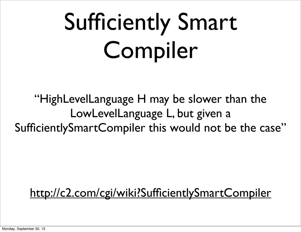 """Sufficiently Smart Compiler """"HighLevelLanguage H..."""