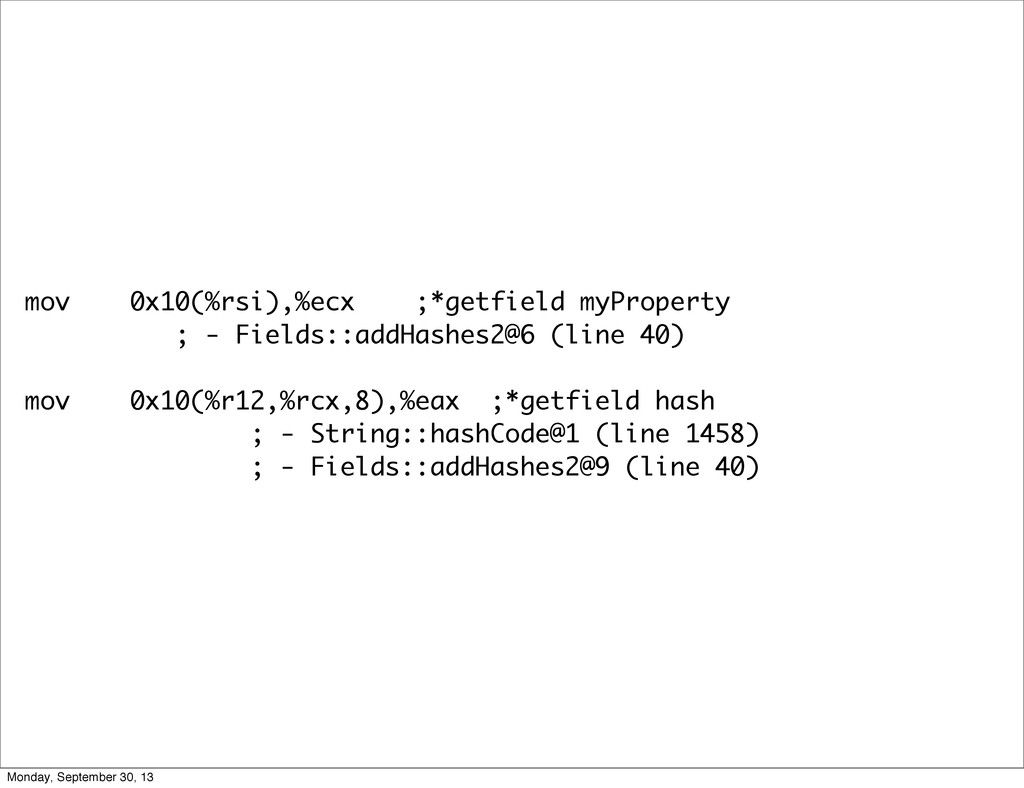 mov 0x10(%rsi),%ecx ;*getfield myProperty ; - F...