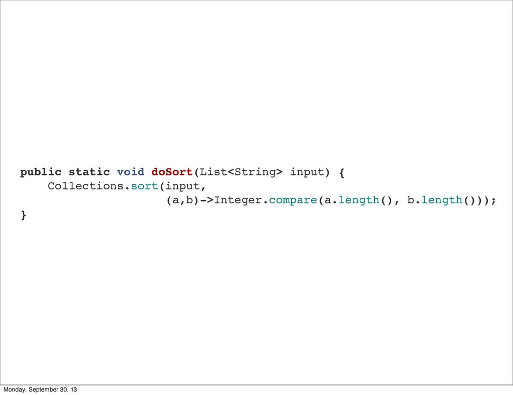 public static void doSort(List<String> input) {...
