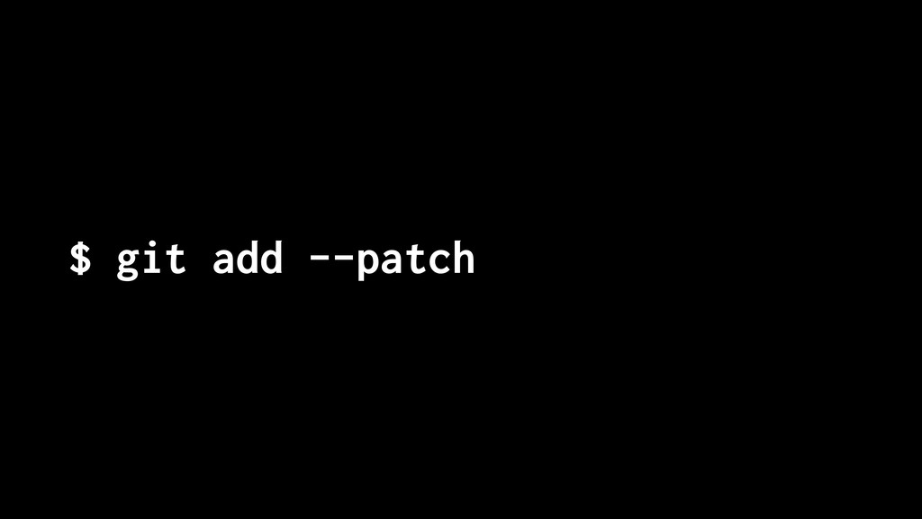 $ git add --patch