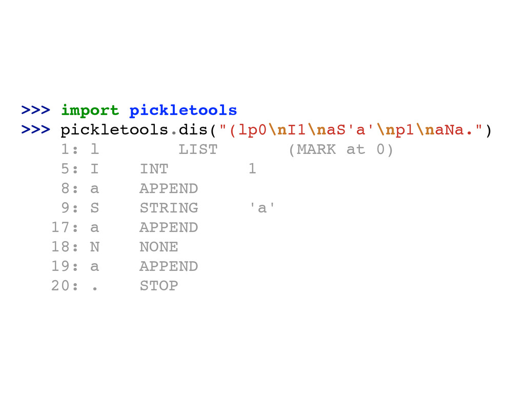 ">>> import pickletools! >>> pickletools.dis(""(l..."