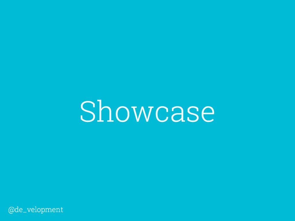 Showcase @de_velopment