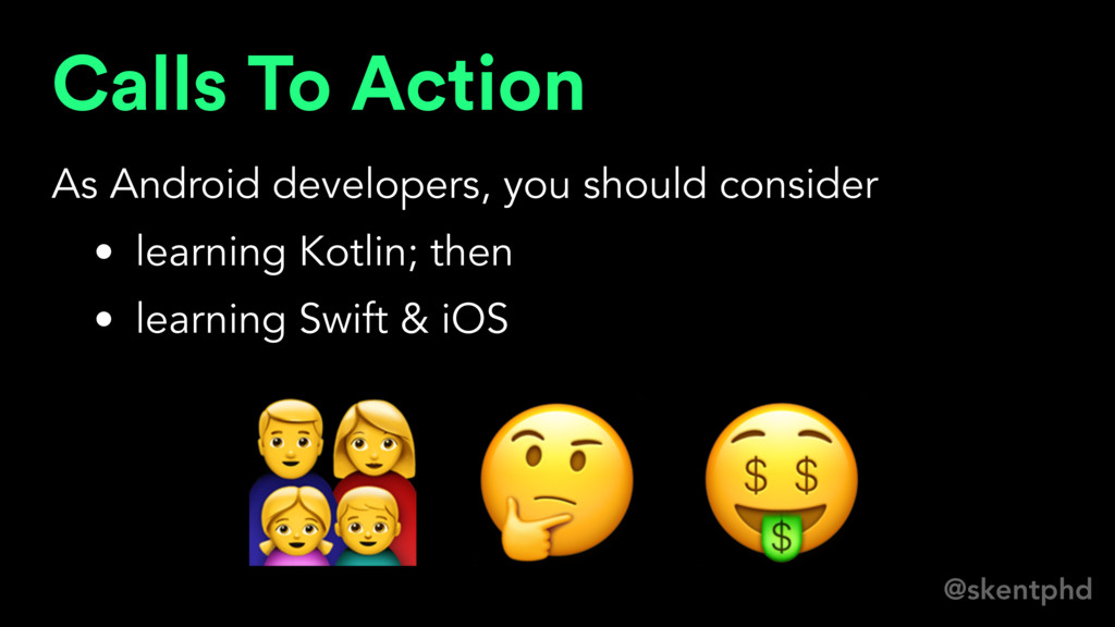 @skentphd Calls To Action As Android developers...