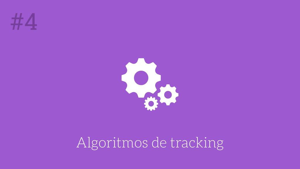 Algoritmos de tracking #4