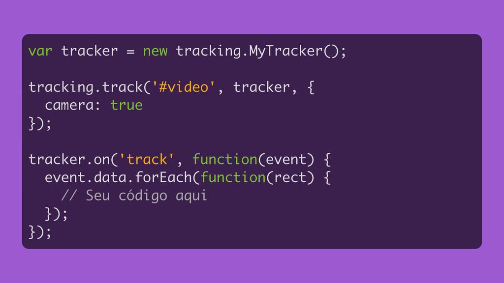 var tracker = new tracking.MyTracker(); ! track...