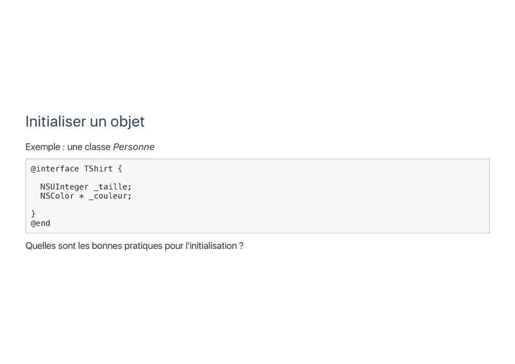 Initialiser un objet Exemple : une classe Perso...