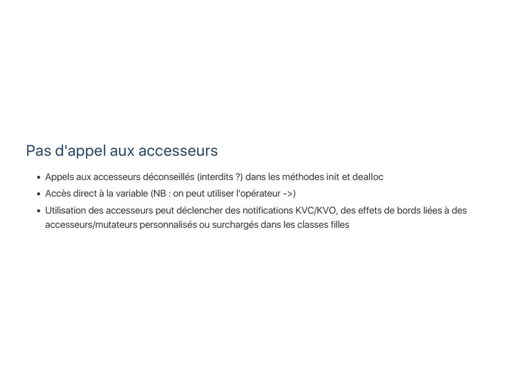 Pas d'appel aux accesseurs Appels aux accesseur...