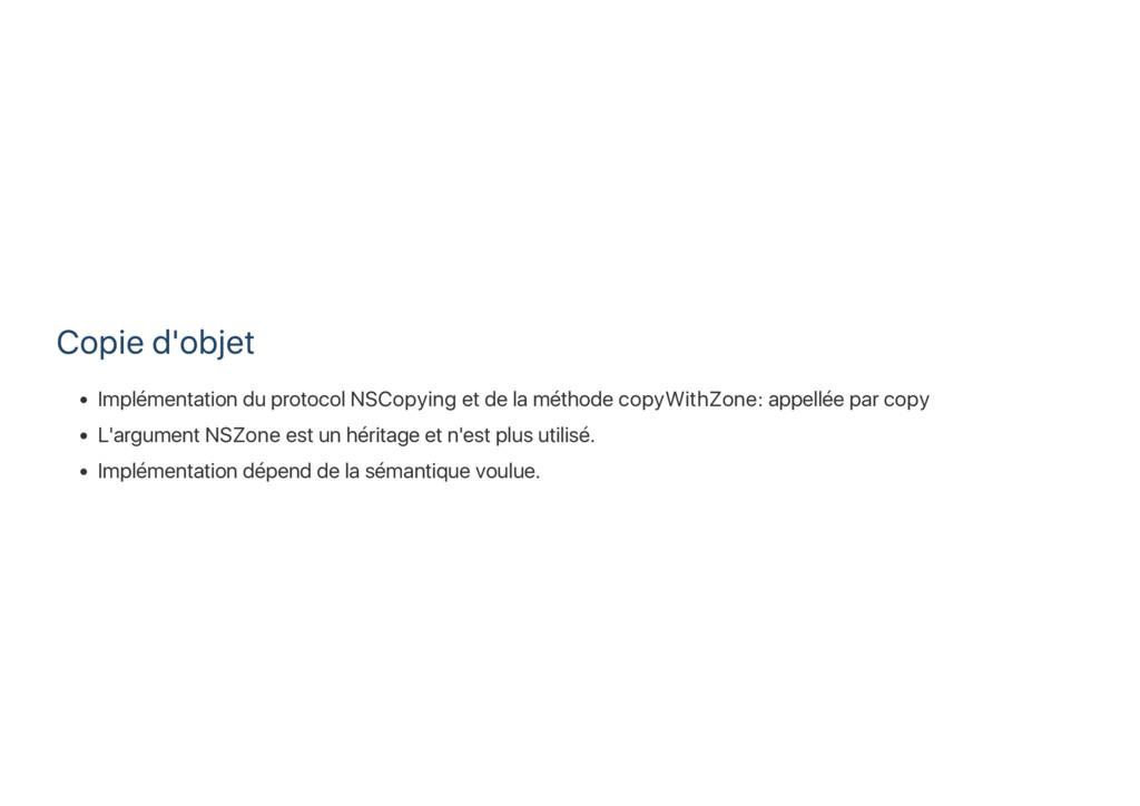 Copie d'objet Implémentation du protocol NSCopy...