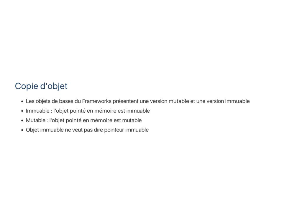 Copie d'objet Les objets de bases du Frameworks...