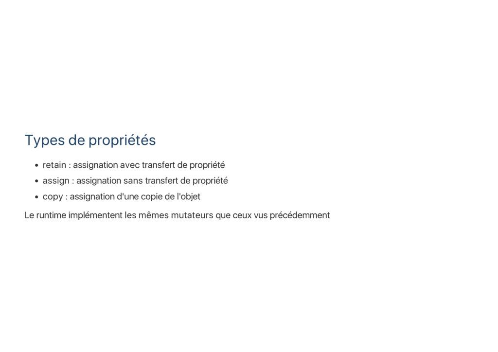 Types de propriétés retain : assignation avec t...
