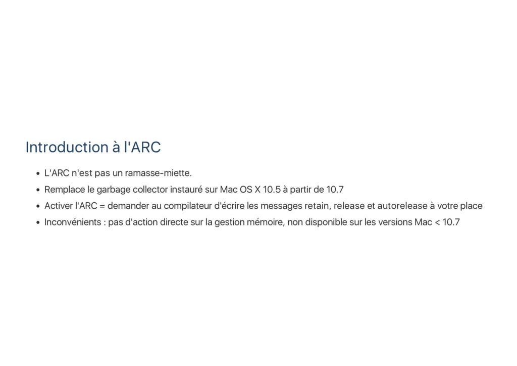 Introduction à l'ARC L'ARC n'est pas un ramasse...