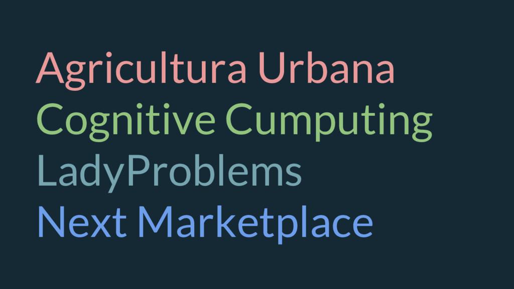 Agricultura Urbana Cognitive Cumputing LadyProb...