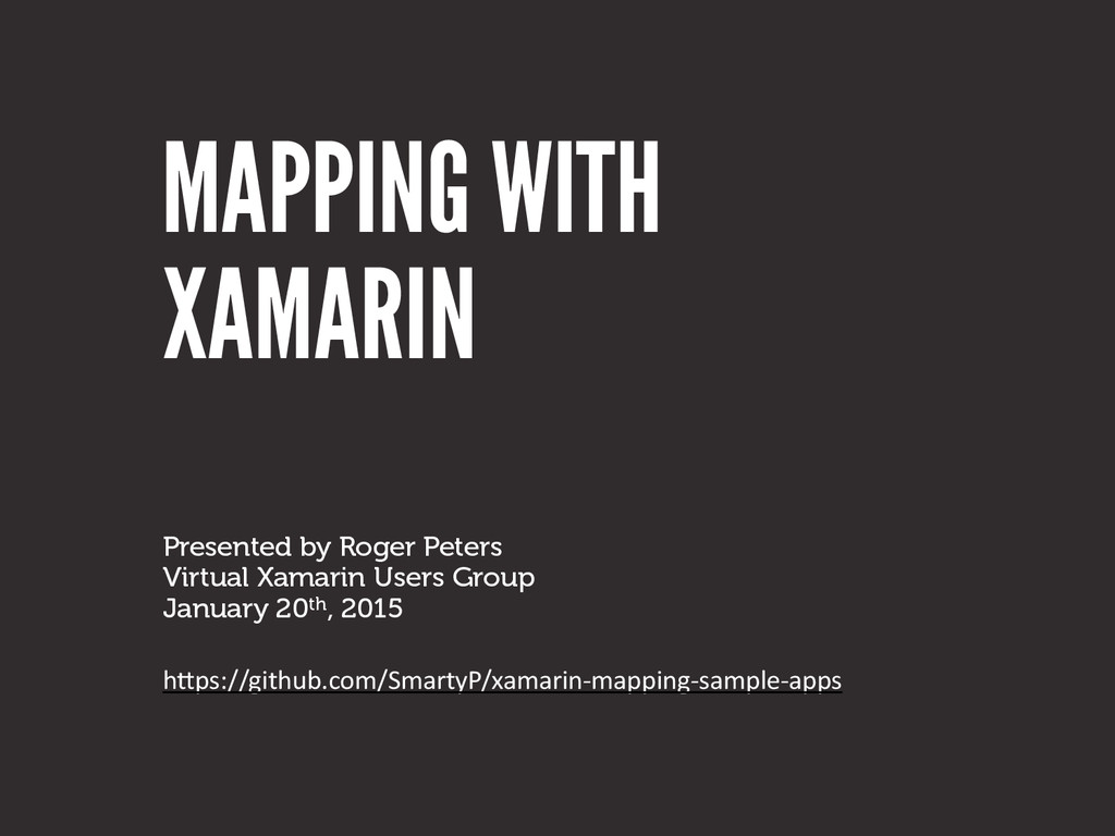 MAPPING WITH Presented by Roger Peters	