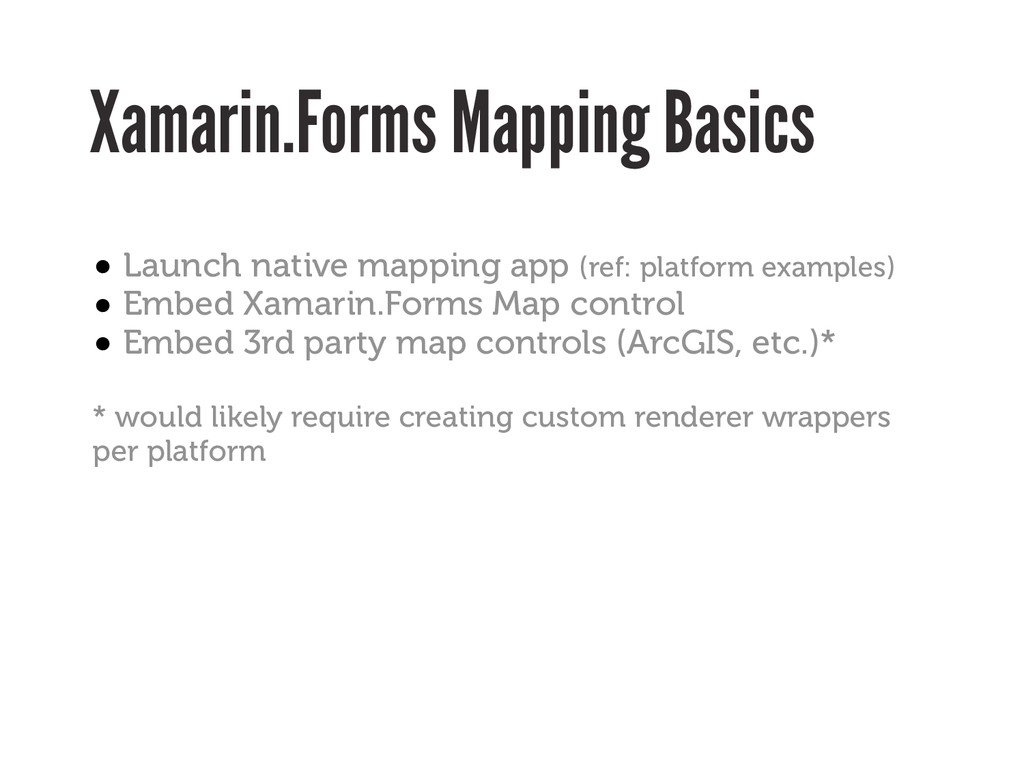 Xamarin.Forms Mapping Basics • Launch native ma...