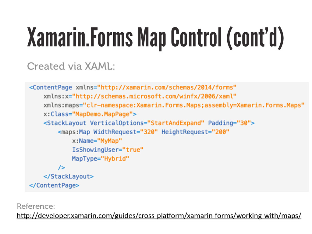 Xamarin.Forms Map Control (cont'd) Created via ...
