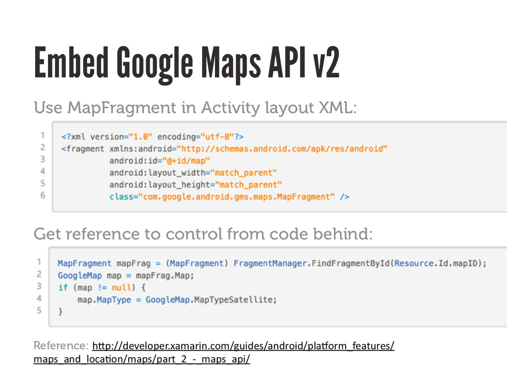 Embed Google Maps API v2 Reference: h#p://devel...