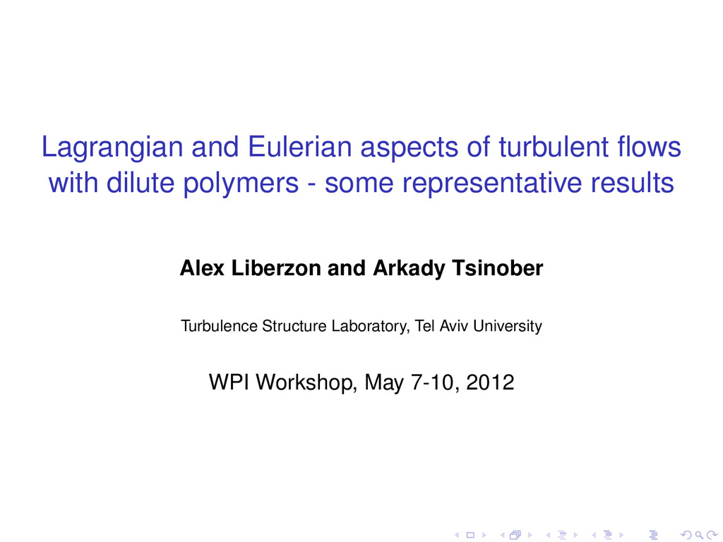 Lagrangian and Eulerian aspects of turbulent flo...