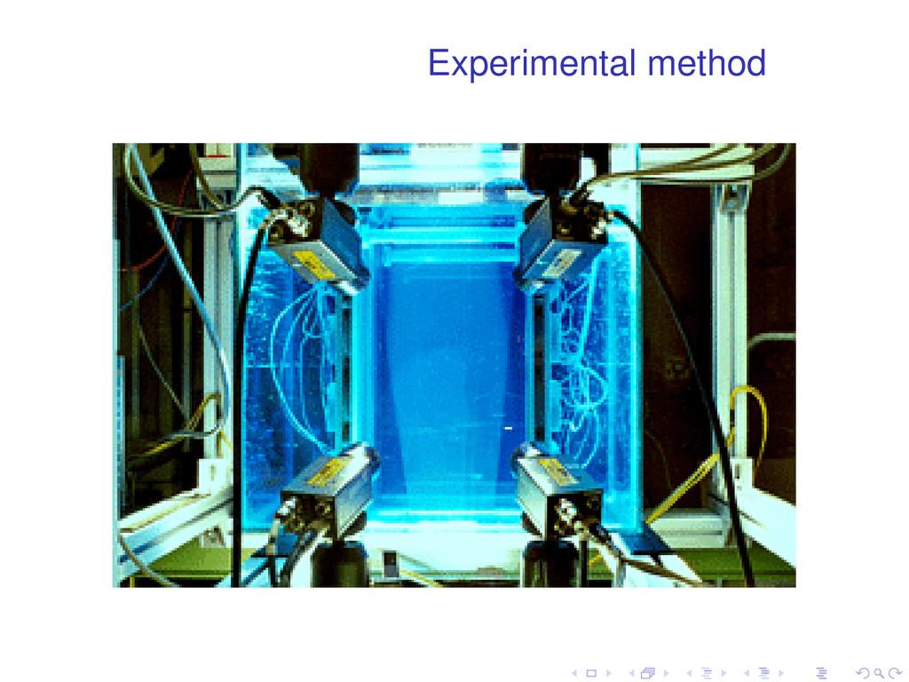 Experimental method . . . . . .