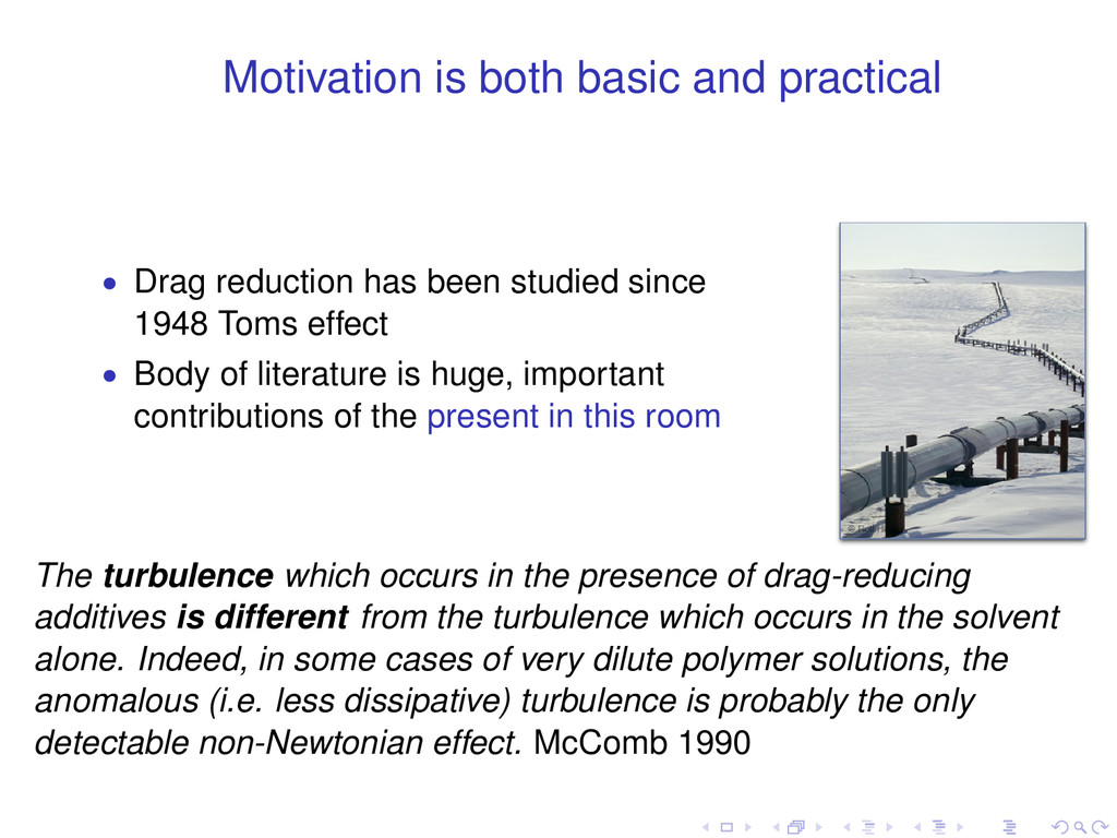 Motivation is both basic and practical • Drag r...