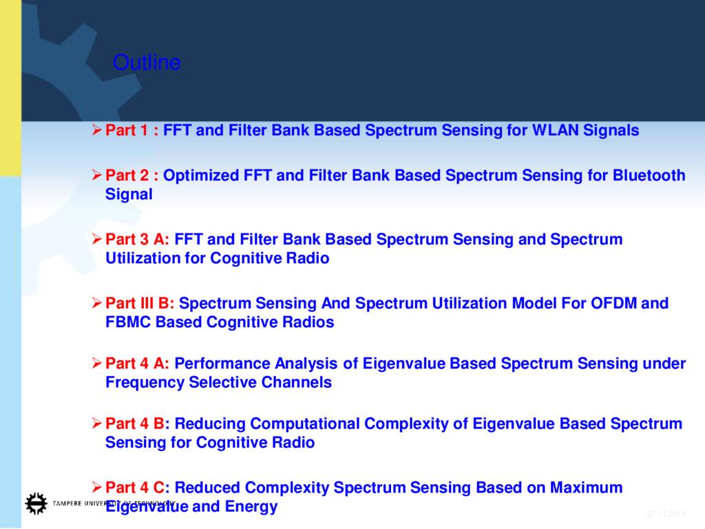 ¾Part 1 : FFT and Filter Bank Based Spectrum Se...