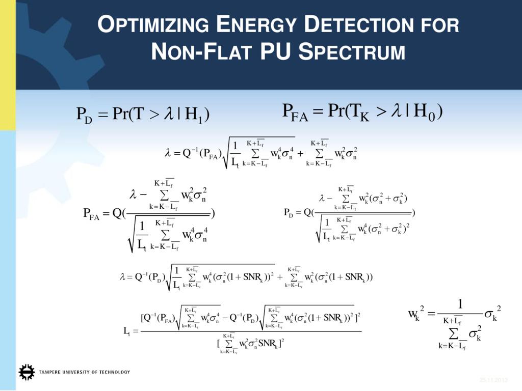 25.11.2013 OPTIMIZING ENERGY DETECTION FOR NON-...