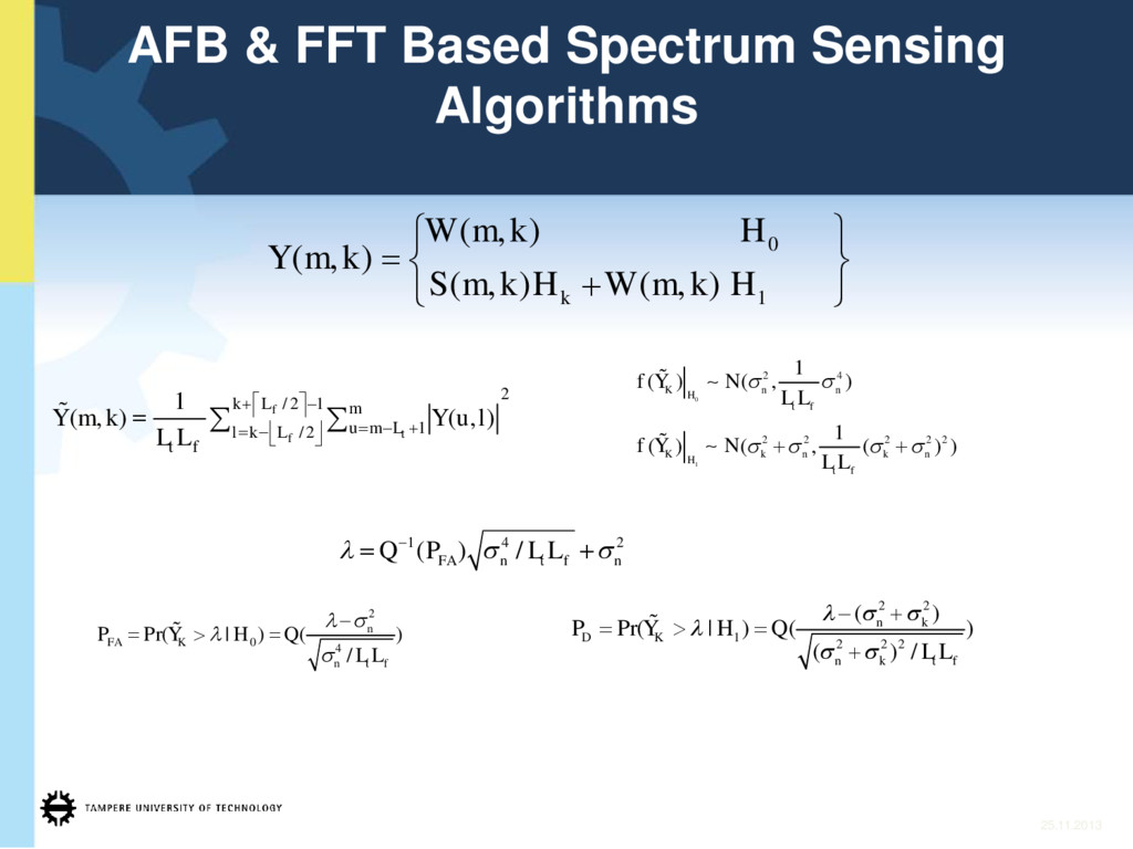 25.11.2013 AFB & FFT Based Spectrum Sensing Alg...