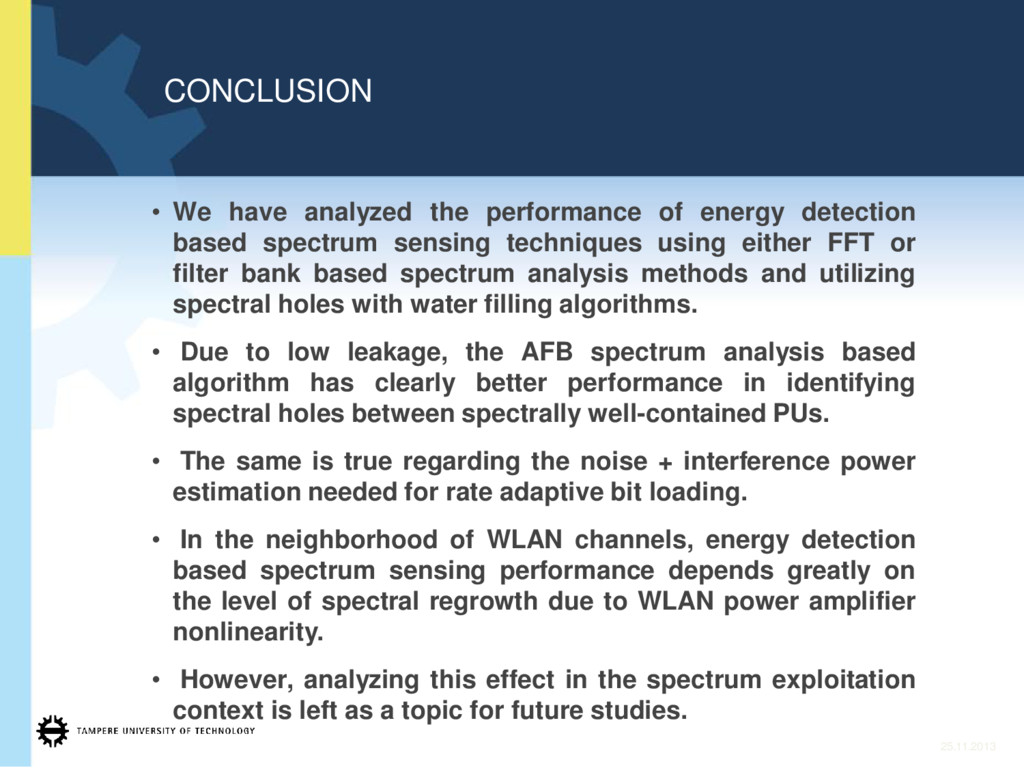 CONCLUSION 25.11.2013 • We have analyzed the pe...
