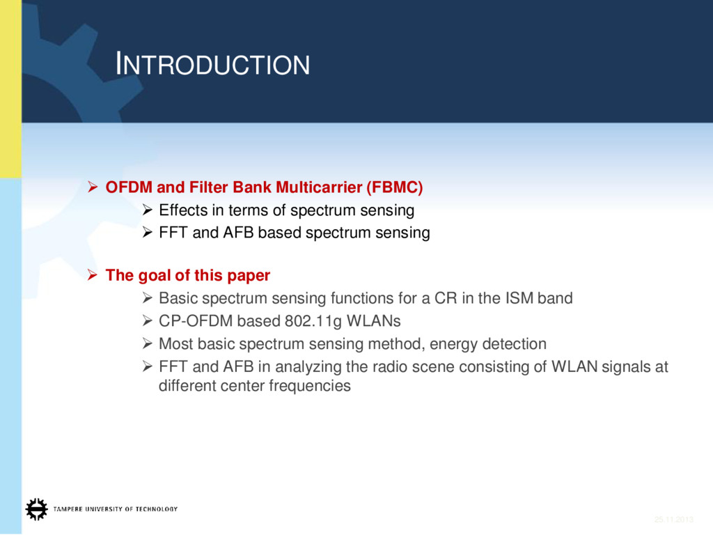 ¾ OFDM and Filter Bank Multicarrier (FBMC) ¾ Ef...