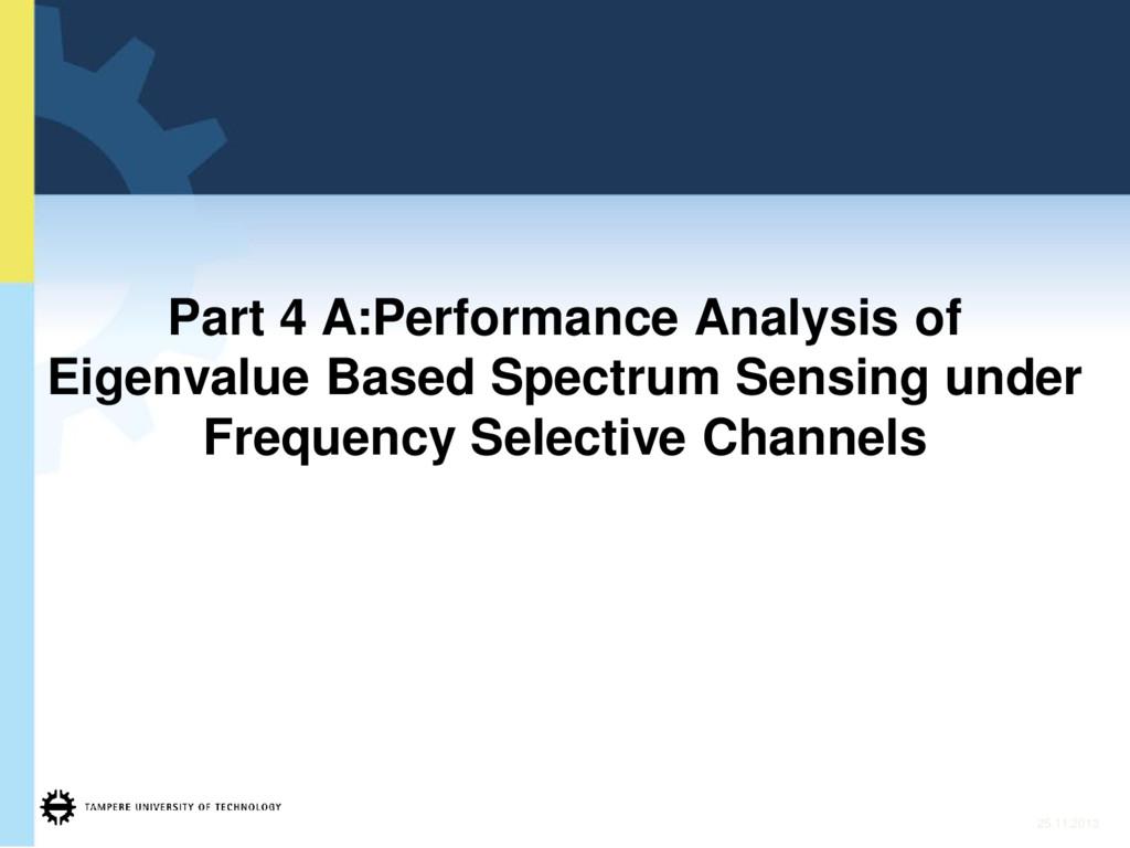 Part 4 A:Performance Analysis of Eigenvalue Bas...