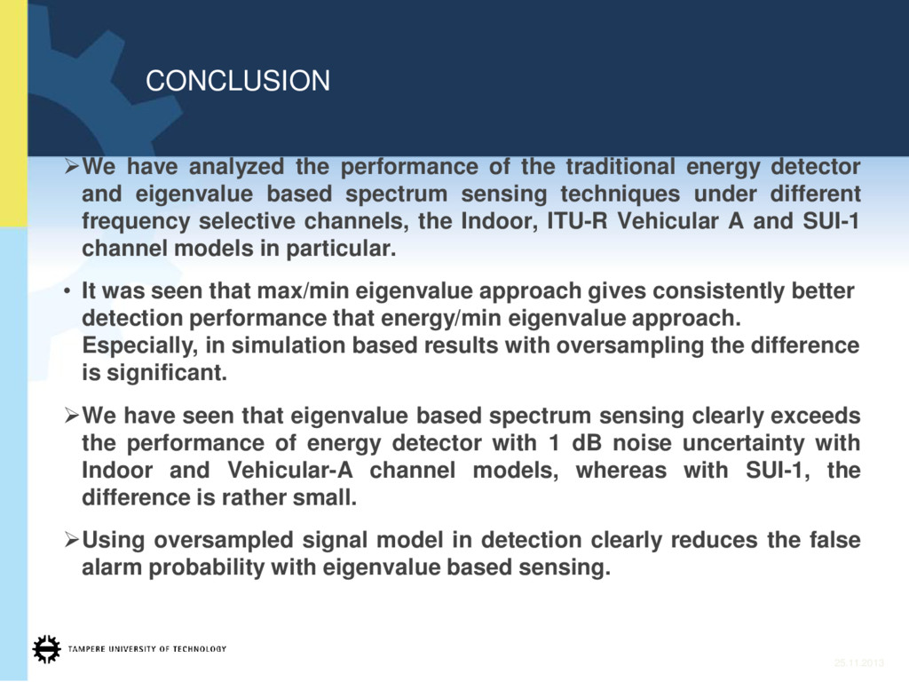 CONCLUSION ¾We have analyzed the performance of...