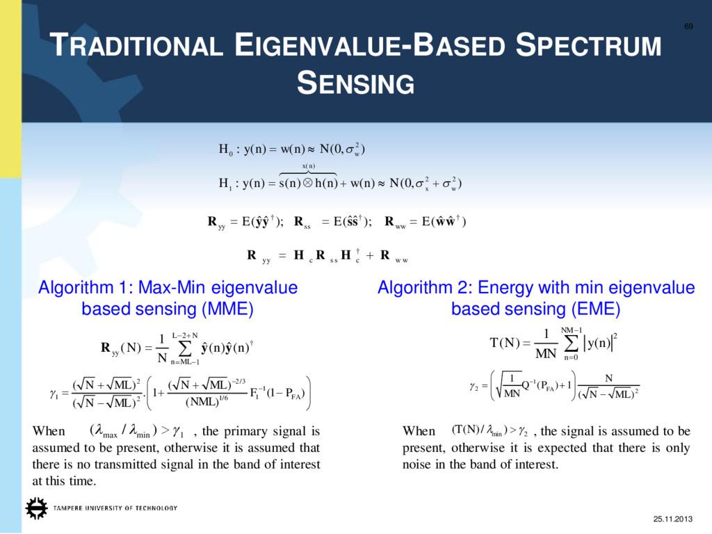 TRADITIONAL EIGENVALUE-BASED SPECTRUM SENSING 6...