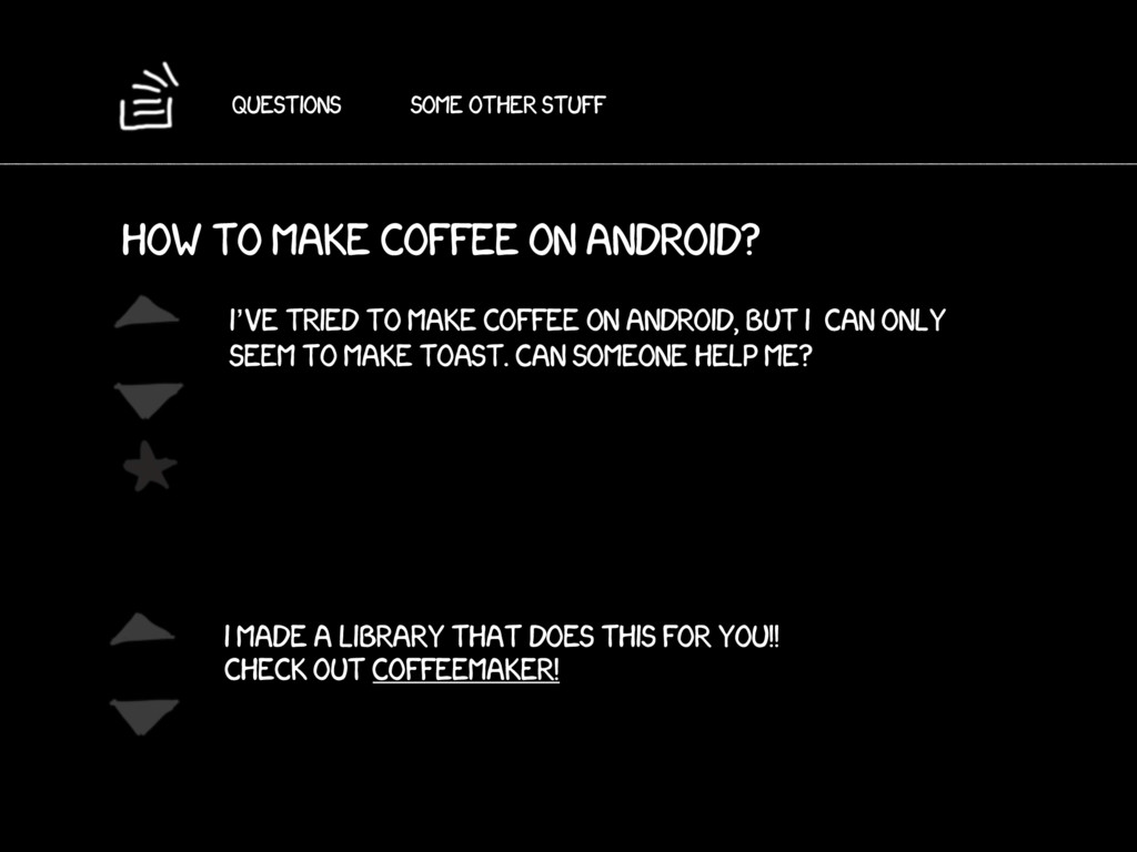 Questions Some other stuff How to make coffee o...