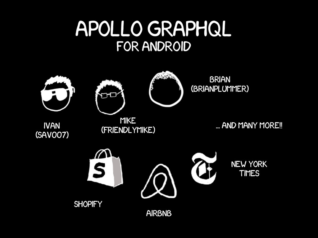 Apollo GraphQL Ivan (sav007) Mike (FriendlyMike...