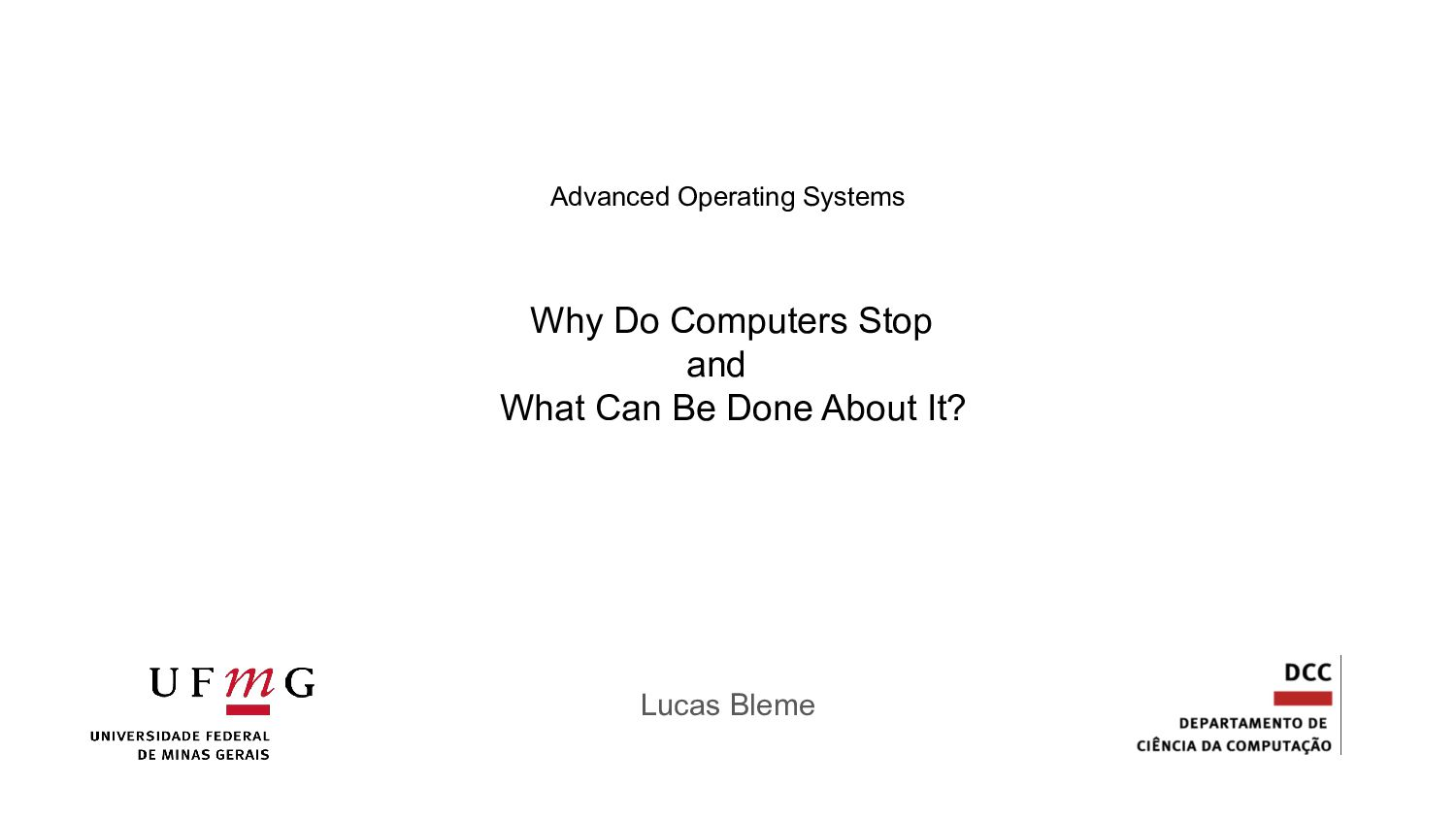 Why Do Computers Stop and What Can Be Done Abou...