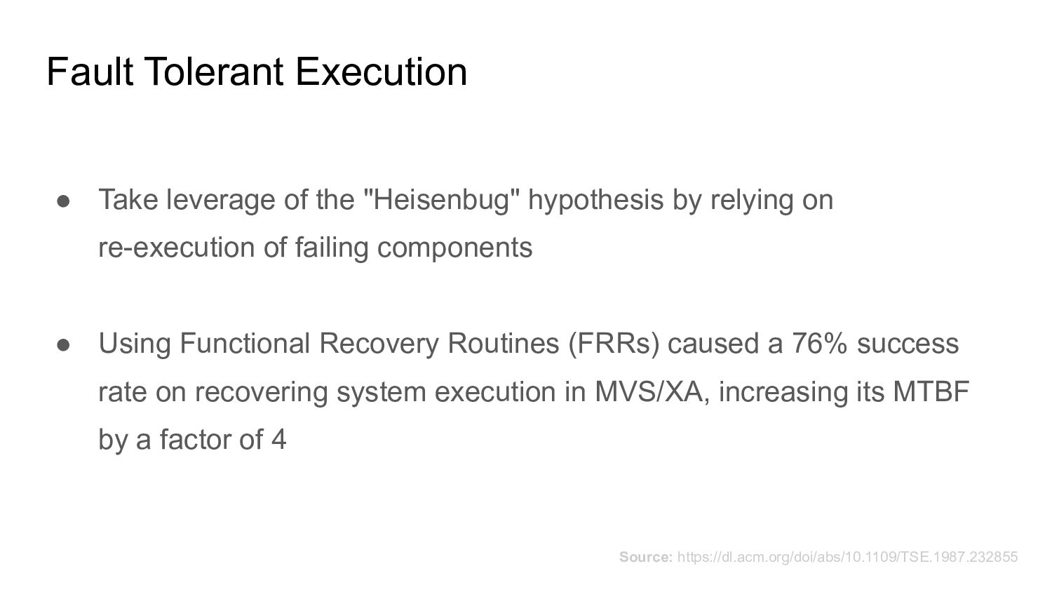 Fault Tolerant Execution ● Take leverage of the...