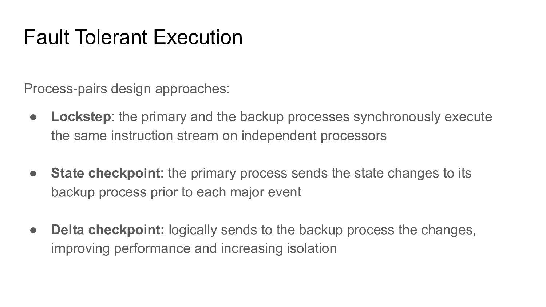 Fault Tolerant Execution Process-pairs design a...